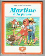 MARTINE A LA FERME Livre 1975 CASTERMAN Texte G. DELAHAYE Dessin M. MARLIER