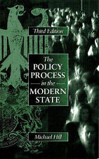 The Policy Process in the Modern State By Prof Michael Hill