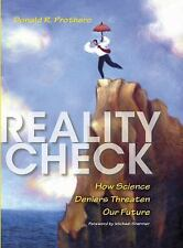 Reality Check: How Science Deniers Threaten Our Future-ExLibrary