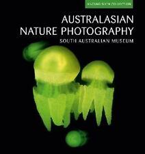 Australasian Nature Photography: ANZANG Sixth Collection (Australasian Nature Ph