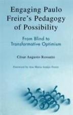 Engaging Paulo Freire's Pedagogy of Possibility: From Blind to Transfo-ExLibrary