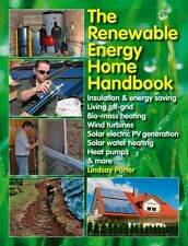 The Renewable Energy Home Handbook (Hardcover), Porter, Lindsay, 9781845847593