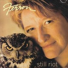 Still Riot Ferron MUSIC CD