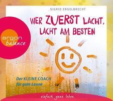Wer zuerst lacht, lacht am besten: Der kleine Coach für gute Laune - CD