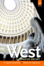The West Vol. 2 : A Narrative History by A. Daniel Frankforter and William M....