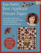 Kim Diehl's Best Applique Freezer Paper by Kim Diehl (2015, Ringbound)