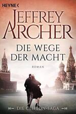 JEFFREY ARCHER   Die Wege der Macht   Die Clifton Saga (Band 5) (Buch)