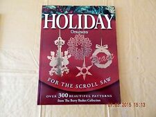 HOLIDAY ORNAMENTS FOR THE SCROLL SAW, OVER 300 BEAUTIFUL PATTERNS