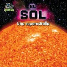 El sol  Sun: Una superestrella  A superstar (Fuera De Este Mundo  Out -ExLibrary