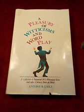 """OLD VTG 1975 BOOK """"A PLEASURY OF WITTICISMS & WORD PLAY"""" ANTHONY B. LAKE, VGC"""
