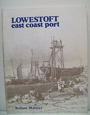 Lowestoft: East Coast Port by Robert Malster (Paperback, 1982)
