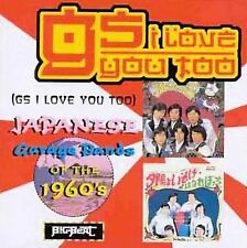 GS I Love You Too: Japanese Garage Bands of the '60s  [Vol. 2] by Various...