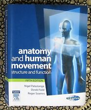Anatomy and Human Movement: Structure and Function by Derek Field, Roger W. Soam
