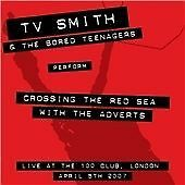 TV SMITH - CROSSING THE RED SEA WITH THE ADVERTS