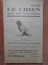 LE CHIEN AMI DE L'HOMME - MENARD ET ROUILLON - EDITION 1938