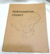 1971-72 Nothampton County Pa. Soft Cover History Book / Booklet