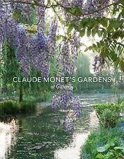 New Hardcover Claude Monet's Gardens at Giverny, Lobstein, Dominique