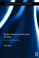 Culture and Civilization in the Middle East: Eastern Rome and the Rise of...