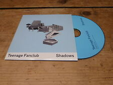 TEENAGE FANCLUB - SHADOWS !!!!!!!!!!!!!! RARE PROMO CD!!!!