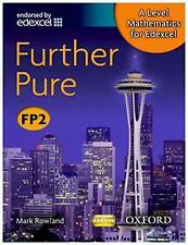 A Level Mathematics for Edexcel: Further Pure FP2 by Mark Rowland (Paperback, 2…