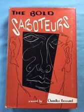 THE BOLD SABOTEURS - FIRST EDITION BY CHANDLER BROSSARD