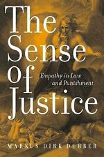 Critical America: The Sense of Justice : Empathy in Law and Punishment by...
