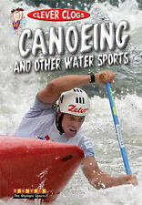 Jason Page Clever Clogs Canoeing & Other Wate Very Good Book