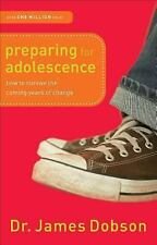 Preparing for Adolescence by Dr James C. PH.D. Dobson Paperback Book
