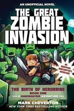 The Gameknight999: The Great Zombie Invasion : The Birth of Herobrine Book...