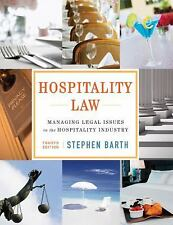 Hospitality Law: Managing Legal Issues in the Hospitality Industry by Barth, St
