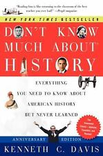 Don't Know Much about: Don't Know Much about History : Everything You Need to...