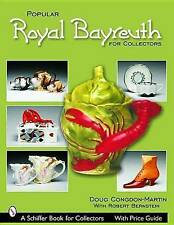 Popular Royal Bayreuth for Collectors by Douglas Congdon-Martin (Paperback,...