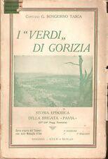 """Bongiorno-Tasca - I """"Verdi"""" di Gorizia - Brigata Pavia WWI - V Edz. 1932"""