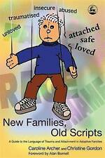 New Families, Old Scripts: A Guide to the Language of Trauma and Attachment in …