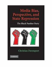 Media Bias Perspective State Repression Black Panther Party Christian Davenport