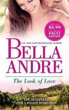 The Look of Love - Bella Andre - MIRA - Good - Paperback