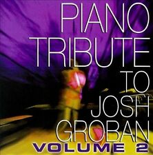 PIANO TRIBUTE TO JOSH GROBA...-Vol 2 Piano Tribute To Josh Gr CD NEW