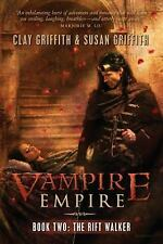 The Rift Walker (Vampire Empire, Book 2), Susan Griffith, Clay Griffith, Good Co