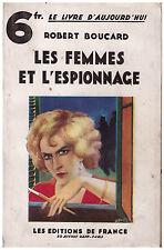BOUCARD Robert - LES FEMMES ET L'ESPIONNAGE - 1929