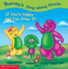 Barney's Sing-Along Stories:  If You're Happy and You Know It!-ExLibrary