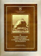 Club Alpino #IL MASSO GASTALDI NELLA STORIA E NELLA TRADIZIONE DI PIANEZZA# 1990