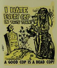 """ED """"BIG DADDY"""" ROTH I HATE EVERY COP IN THIS TOWN! ORIGINAL 1966 DECAL STICKER"""