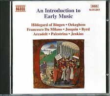 Naxos  INTRODUCTION to EARLY MUSIC Hildegard of Bingen Ockeghem Josquin BiRD