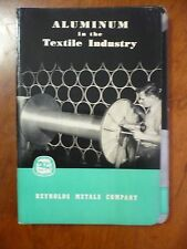 Aluminum in the Textile Industry, Reynolds Metals Company, 1948 Instruction
