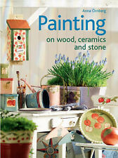 Painting on Wood, Ceramics and Stone,Anna Ornberg,New Book mon0000014536