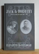 Jack and Dorothy: Letters from the Front 1915-1917 McCullough 2005 World War I