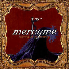 1 CENT CD Coming Up To Breathe - MercyMe
