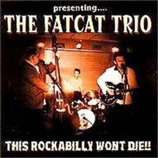 FAT CAT TRIO CD - Wild Rockabilly NEW - fantastic rockin' band - excellent album