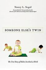 Someone Else's Twin: The True Story of Babies Switched at Birth-ExLibrary