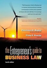 The Entrepreneur's Guide to Business Law by Constance E. Bagley, Craig E. Dauch
